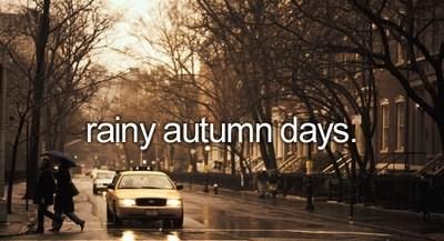 """""""zile ploioase de toamna"""""""